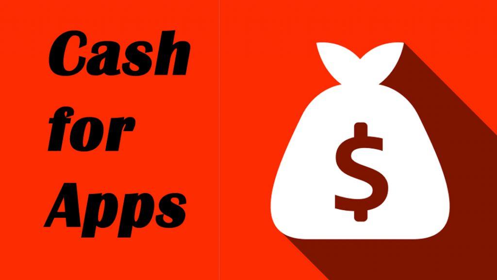 Mengenal Cash For Apps Beserta Cara Menggunakannya